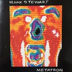 Mark Stewart ‎– Metatron