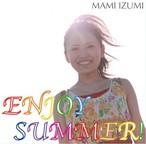 「ENJOY SUMMER!」