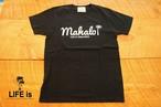 6/17(土)20時発売!定番♪LIFE is life Mahalo Tシャツ(ホワイト、ブラック)