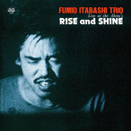 【残りわずか/LP】FUMIO ITABASHI TRIO - RISE and SHINE