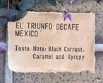 メキシコ エル トリウンフォ   デカフェ