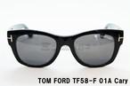 【正規取扱店】TOM FORD(トムフォード) TF58-F 01A Cary