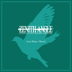 ZENITH ANGLE / Lost Shine/Breed [CD]
