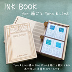 INK BOOK for 箱ごとTono & Lims