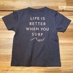 ★Kids★ LIFE IS BETTER Tee - Vintage black