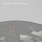 「Keep Left」Weekday Sleepers CD (在庫あり)
