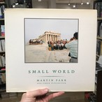 マーティン・パー Martin Parr Small World