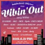 6月21日(金)開催 渋谷WWW「Vibin'Out」前売り券