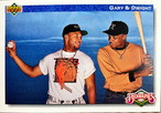 MLBカード 92UPPERDECK Gary & Dwight #084
