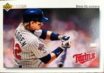 MLBカード 92UPPERDECK Dan Gladden #332 TWINS