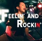 【名盤】2ndアルバム 『FEELIN' AND ROCKIN'』在庫あと3枚