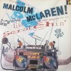 Malcolm McLaren – D'ya Like Scratchin'