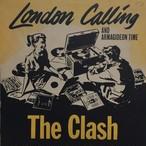London Calling ・ Armagideon Time / The Clash