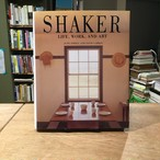 SHAKER: life, work, and art / June Sprigg(ジューン・スプリッグ), David Larkin