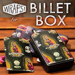 WRAPS! for BILLET BOX