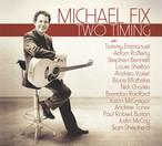AMC1476 Two Timing / Michael Fix (CD)