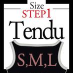 <Step1>Tendu/size select
