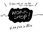 WORK SHOP 4/24,25