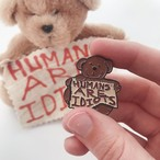 LIFE CLUB'Humans Are Idiots Bear' Enamel Pin