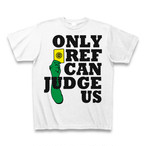 【YBC】ONLY REF CAN JUDGE US T-Shirts