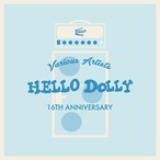 V.A HELLO DOLLY 16TH ANNIVERSARY ※残りわずか!