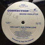 Maxine Singleton ‎– You Can't Run From Love