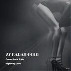 """【7""""】77 Karat Gold - COME BACK 2 ME / Highway Love"""