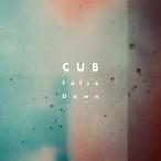 CUB / False Dawn
