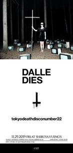 DALLE vs dieS   [ 11月29日(fri)渋谷VUENOS 2man gig picture ticket ]