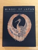 Mingei of Japan(日本の民藝): The Legacy of the Founders: Shoji Hamada - Kanjiro Kawai - Soetsu Yanagi