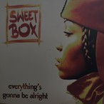 Everything's Gonna Be Alright / Sweetbox