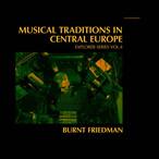 【ラスト1/CD】Burnt Friedman - Musical Traditions In Central Europe