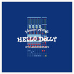 V.A HELLO DOLLY 19TH ANNIVERSARY 予約受付中!