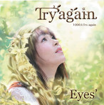 【CD】Try again/Eyes'