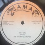 The Mighty Diamonds / Junior Byles & I-Roy – Hey Girl / Fade Away / Rootsman