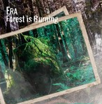 Era / Forest is Burning