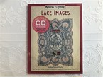 【VA250】Lace Images: Artwork for Scrapbooks & Fabric-transfer Crafts (Memories of a Lifetime)  /visual book