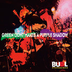 GREEN RIGHT MAKES A PURPLE SHADOW - CD