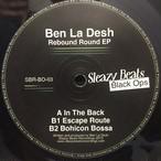 Rebound Round EP / Ben La Desh