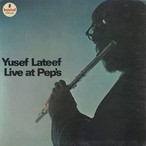 Yusef Lateef / Yusef Lateef Live At Pep's (LP) Orig.