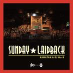 【CD】KAMATAN & DJ Mu-R - Sunday☆LaidBack