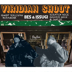 【残りわずか/LP】BES & ISSUGI - Viridian Shoot