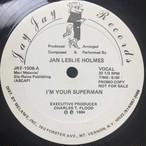 Jan Leslie Holmes – I'm Your Superman