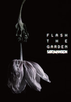2nd DVD「FLASH THE GARDEN」
