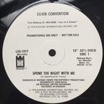 Silver Convention ‎– Spend The Night With Me