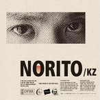 【予約 19/9/18発売】 KZ / 「NORITO」 10 曲 + 【予約特典】全曲 inst + ステッカー付き