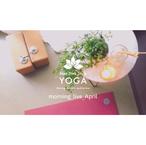 朝ヨガライブサウンド|4月 25MIN