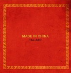 The ABC / MADE IN CHINA