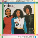 Shalamar ‎– A Night To Remember (Plus Remix) / On Top Of The World