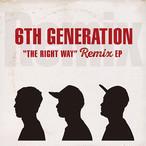 """【残りわずか/7""""】6th Generation - The Right Way Remix EP"""